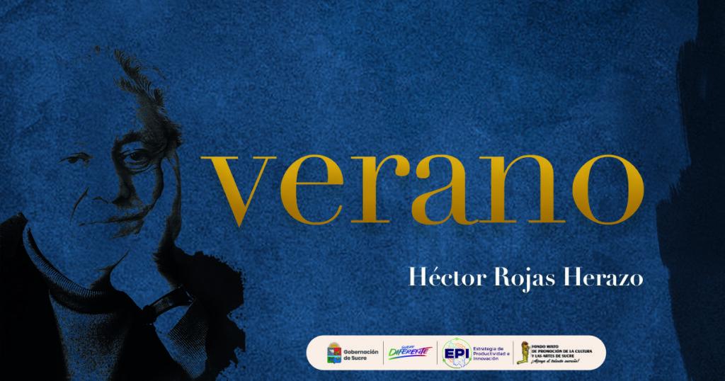 Verano – Poema de Héctor Rojas Herazo