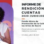 Fondo Mixto de Cultura de Sucre lleva a cabo acto de rendición de cuentas del período enero 2020 a junio 2021